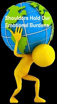 Shoulders Hold Our Emotional Burdens