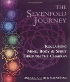 seven fold journey by anodea judith & selene vega