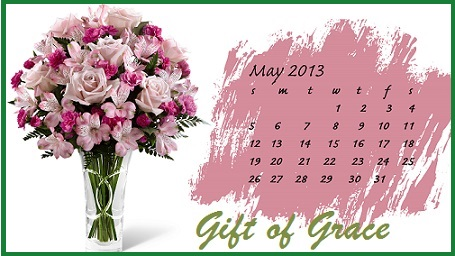 may 2013 gift of grace