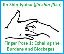 finger pose 1: exhaling burdens/blockages