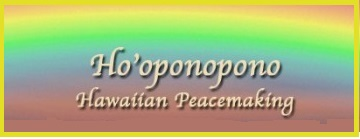 ho'ponopono peacemaking meditation