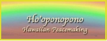 ho'ponopono peacemaking meditation
