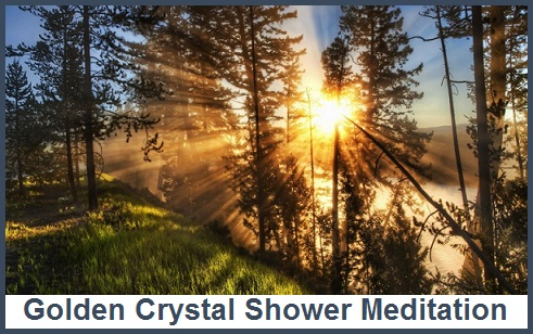 Golden Crystal Shower Meditation