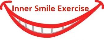 A.M.Inner Smile Exercise