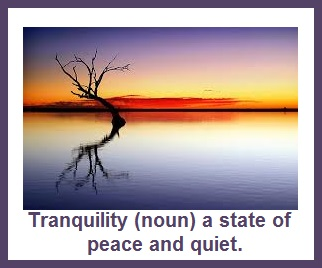 Tuesday's healining word - tranquility