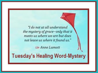 Tuesday's Healing Word - Mystery