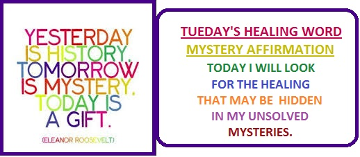 Tuesday's Healing Word-Mystery
