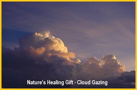 Nature's Healing Gift - Cloud Gazing