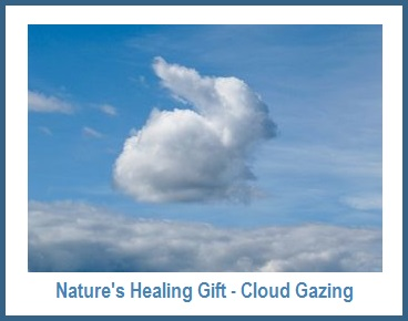 Nature' Healing Gift - Cloud Gazing