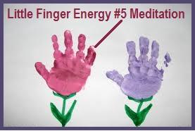 Little Finger Energy #5 Meditation