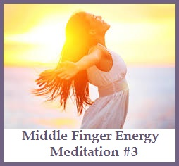 Middle Finger Energy Meditation #3