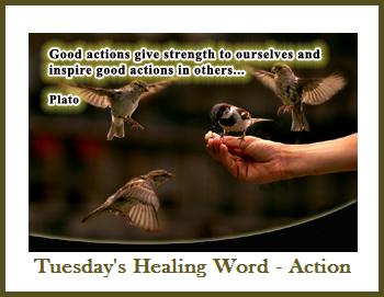 Tuesday's Healing Word - Action