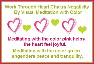 Working Through Heart Chakra Negativity