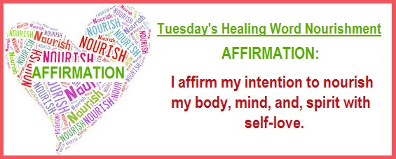 Tuesday's Healing Word Nourishment