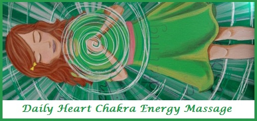 Daily Heart Chakra Energy Massage