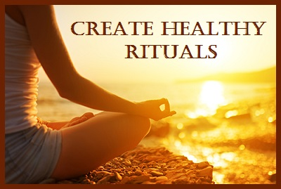 Tuesday's Healing Word-Rituals (Healthy)