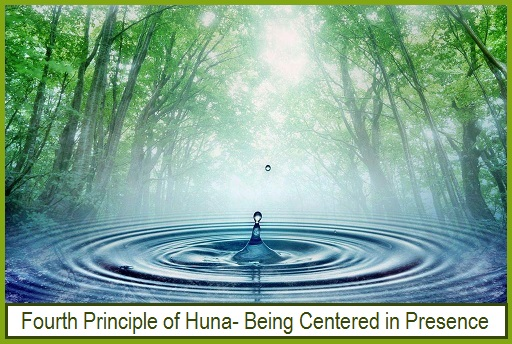 Huna Teachings-Increase Calm Presence