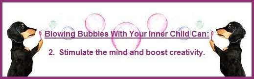 Blowing Bubbles With Your Inner Child
