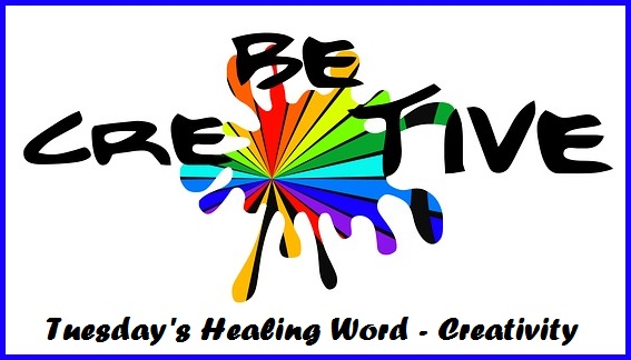 Tuesday's Healing Word Creativity