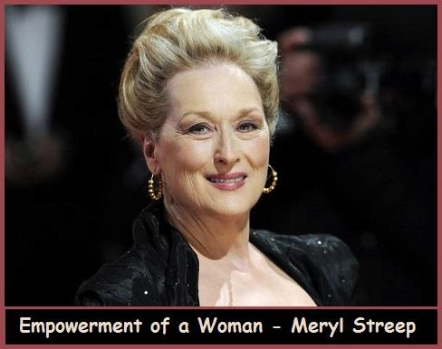 Women Empowerment-Meryl Streep