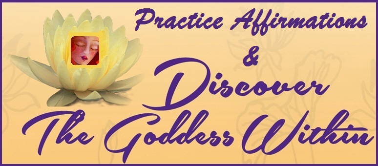 Creating Goddess Within Affirmations