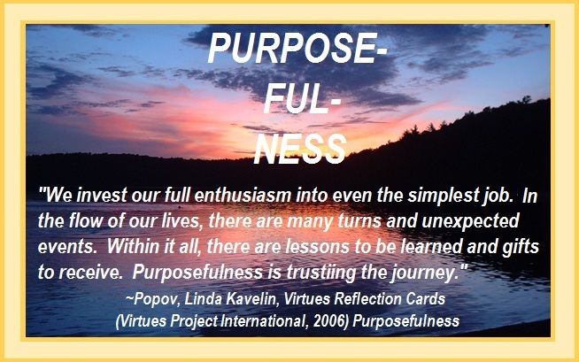Tuesday's Healing Word Purpose-ful-ness