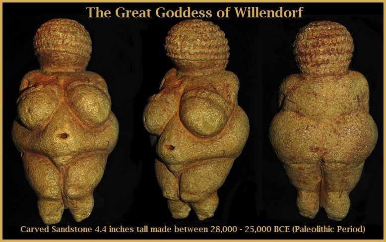 Great Goddess of Willendorf