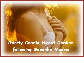 Ganesha Mudra Stimulates The Heart
