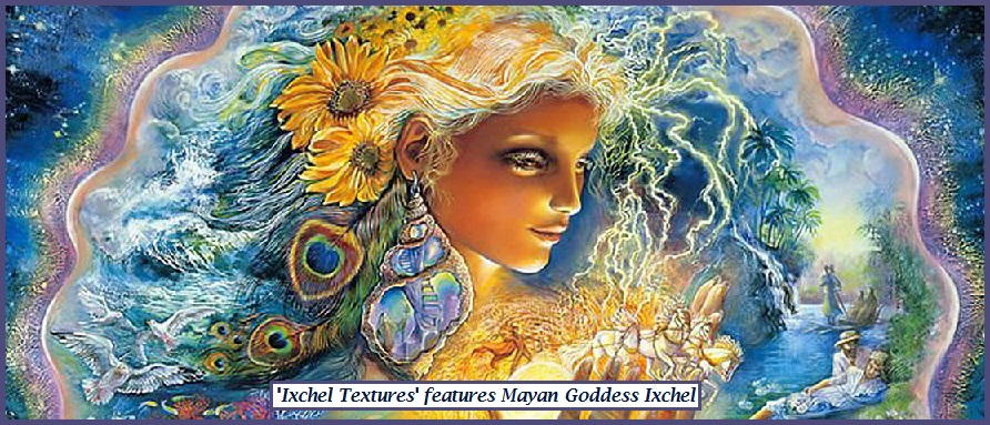 Message From Goddess Ixchel