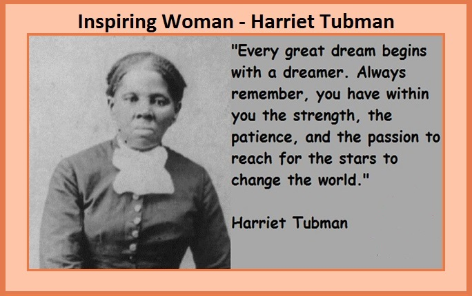 Inspiring Woman - Harriet Tubman