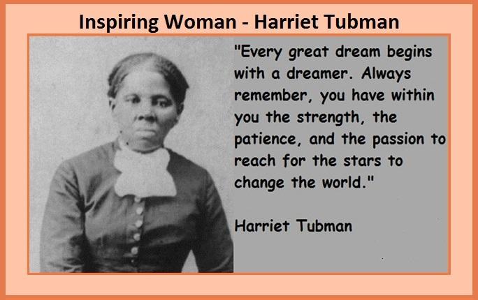 Inspiring Woman - Harriet Tubman