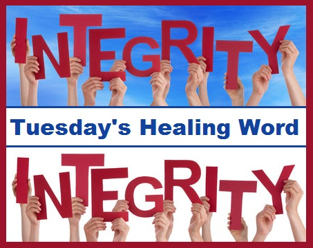 uesday's Healing Word-Integrity