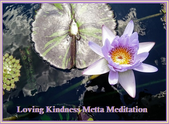 Loving Kindness Metta Meditation
