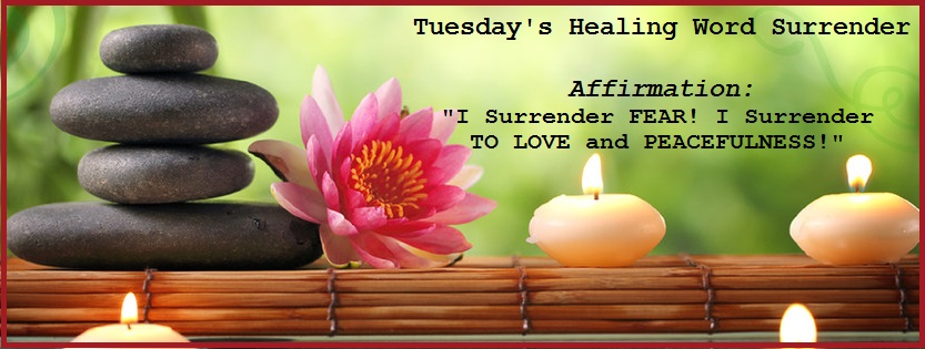 Tuesday's Healing Word Surrender