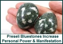 Preseli Bluestones Increases PP & Manifestation
