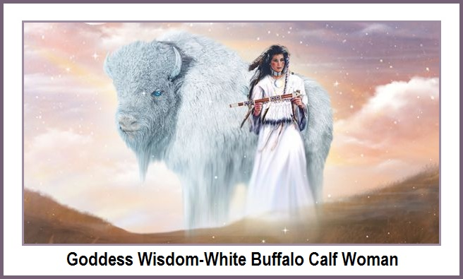 Goddess Wisdom-White Buffalo Calf Woman