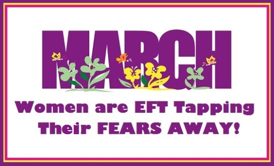 March Tapping Fears Away