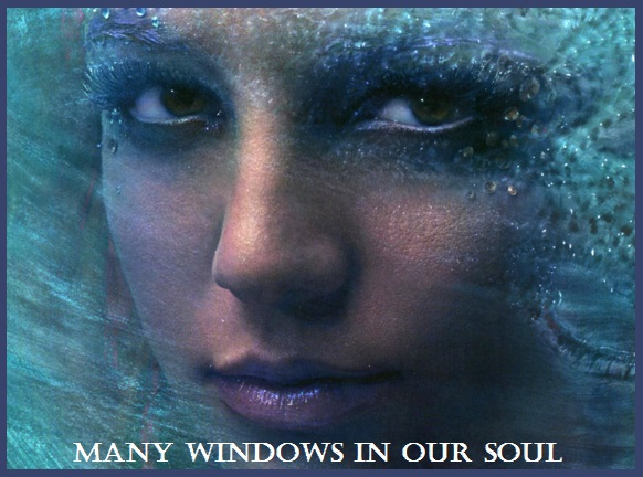 Windows In Oue Soul