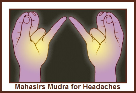 Mahasirs Mudra for Headaches