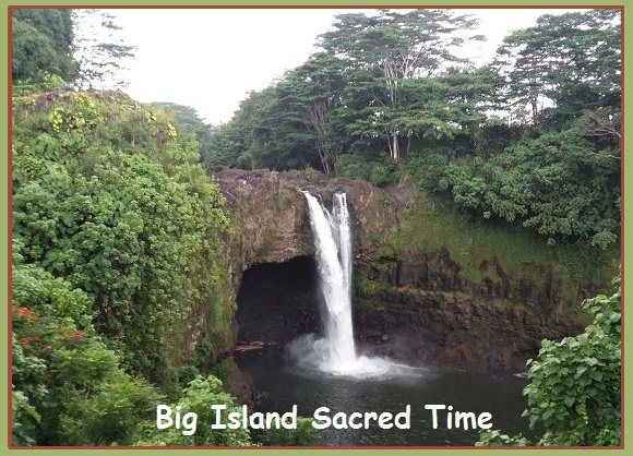 Big Island Sacred Time