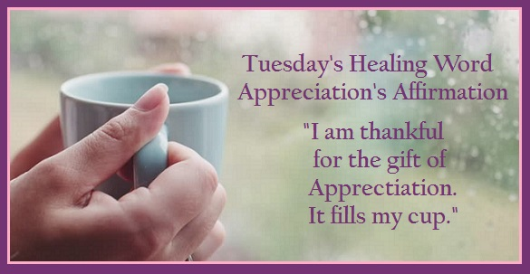 Tuesday's Healing Word Appreciation