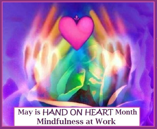 Mindfulness at Work - HAND ON HEART