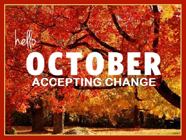 October Accepting Change