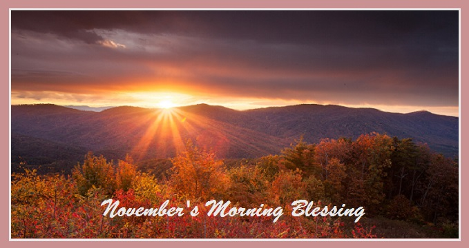 November's Morning Blessing
