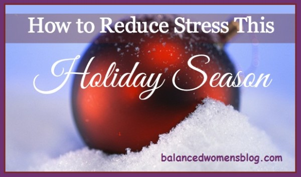 Tips to Relieve Holiday Stress